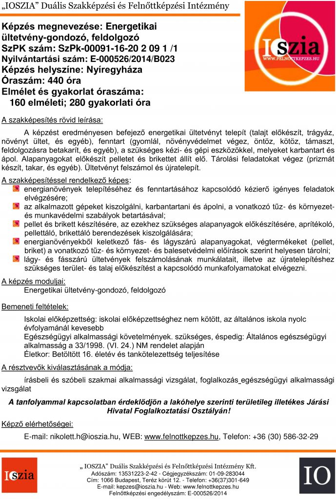 Energetikai ültetvény-gondozó, feldolgozó - Nyíregyháza - felnottkepzes.hu - Felnőttképzés - IOSZIA